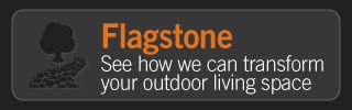 Flagstone | See how we can transform your outdoor living space